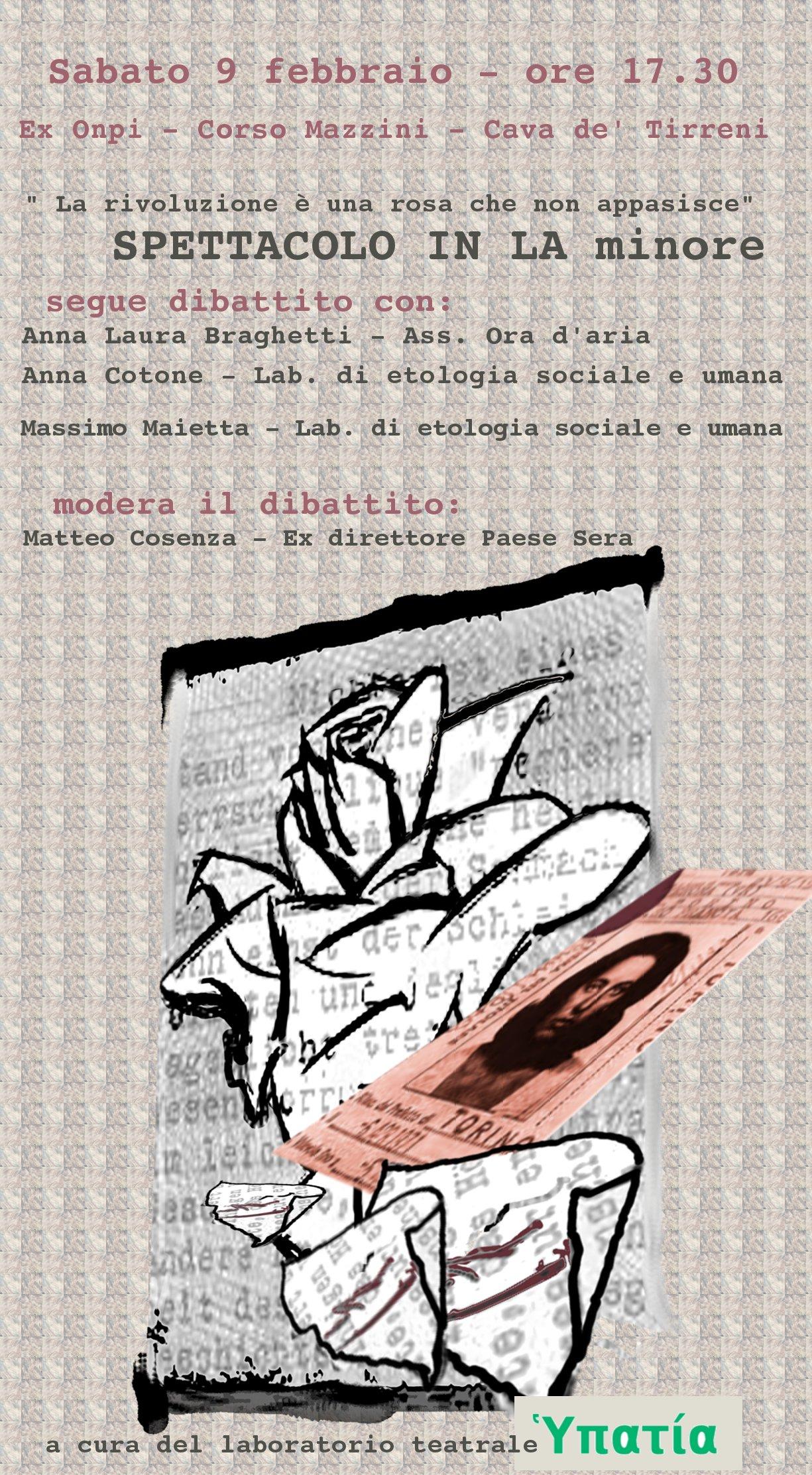 La rivoluzione è una rosa che non appasisce: spettacolo in La minore